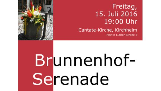 Brunnenhof-Serenade 2016 der Cantate-Kirche