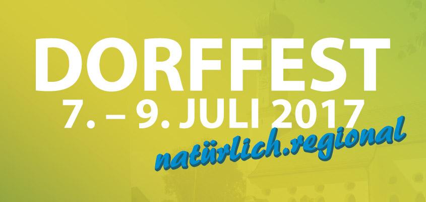 Dorffest vom 7. – 9. Juli 2017