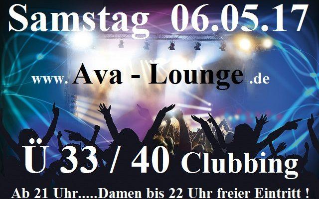 Ü33/40 Clubbing Ava Lounge