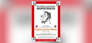 "Doctor Döblingers Kasperltheater ""Kasperl und der Räuber"" 2017"