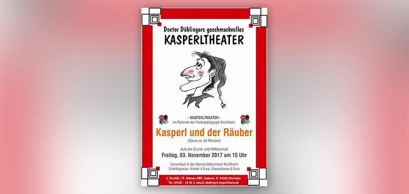 "Doctor Döblingers geschmackvolles Kasperltheater ""Kasperl und der Räuber"""